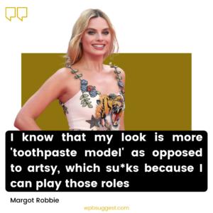 More Margot Robbie Quotes