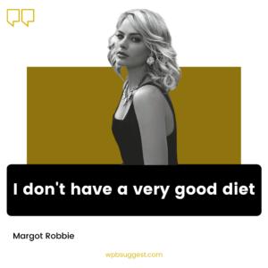 Model Margot Robbie Quotes