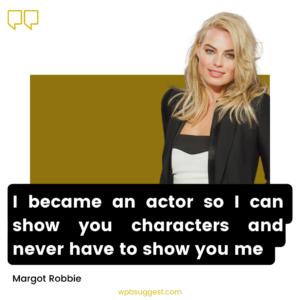 Attitude Margot Robbie Quotes