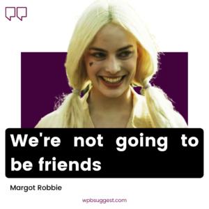 Margot Robbie Quotes