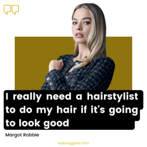 Margot Robbie Quotes For Instagram Story