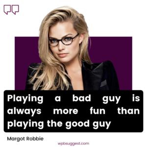 Margot Robbie Movie Quotes