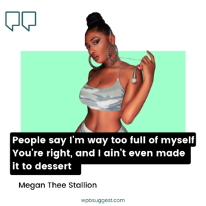Megan Thee Stallion Quotes Image