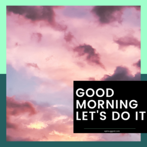 Image Morning Vibes Quotes