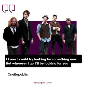 OneRepublic Quotes For Whatsapp