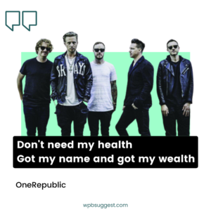 Best Lyrics OneRepublic Quotes