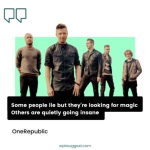 OneRepublic Sayings