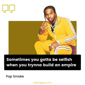 Inspirational Pop Smoke Quotes