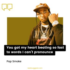 More Pop Smoke Quotes