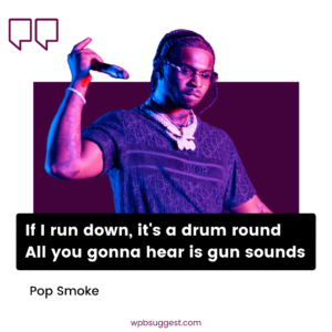 Pop Smoke Quotes For Instagram