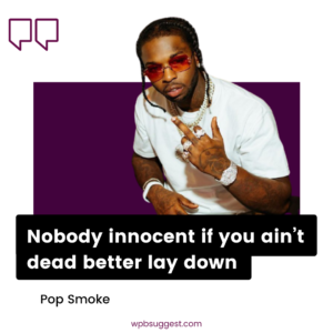 Pop Smoke Quotes For Facebook