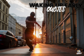 Waking Up Early Quotes Cover