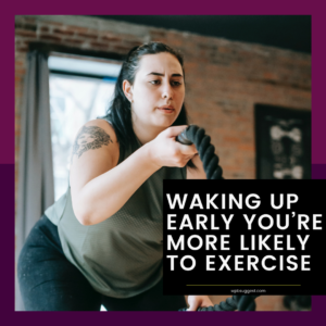 Wake Up Early For Exercise Quotes
