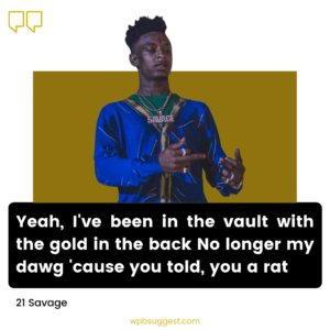 21 Savage Quotes For Instagram