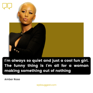 Amber Rose Quotes Images