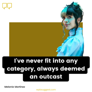 Melanie Martinez Quotes Orange Juice