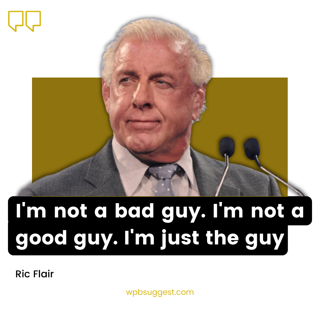 Ric Flair Image Quotes