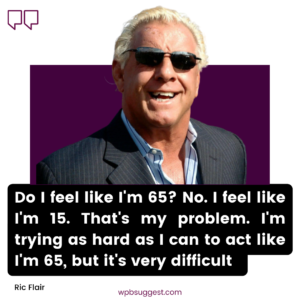 Cool Ric Flair Quotes