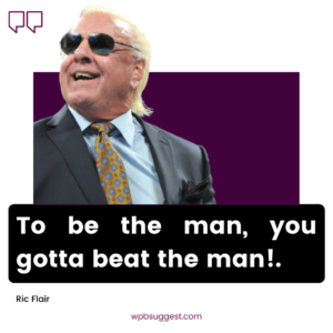Ric Flair Quotes Stylin