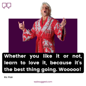 Ric Flair Catch Phrases