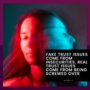 Trust Issues Captions Image