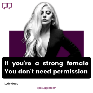 Lady Gaga Quotes For Girls