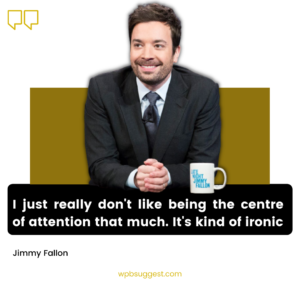 Jimmy Fallon Inspirational Quotes