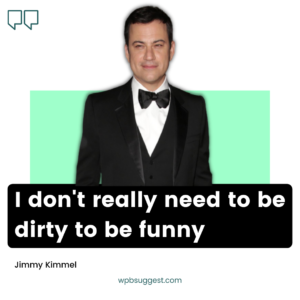 More Jimmy Kimmel Quotes