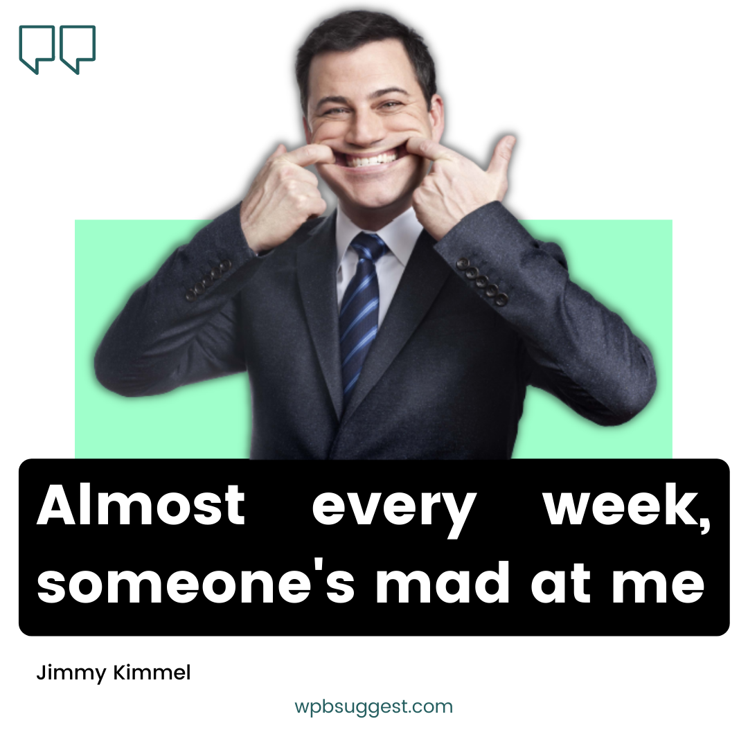 Jimmy Kimmel Quotes