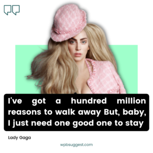 Lady Gaga Quotes About Love