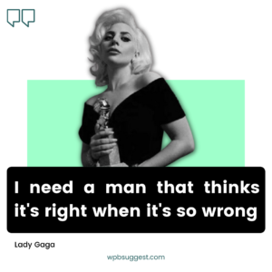 Lady Gaga Quotes About Art