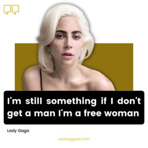 Lady Gaga Sayings Image