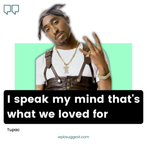 Tupac Quotes About Life & Death