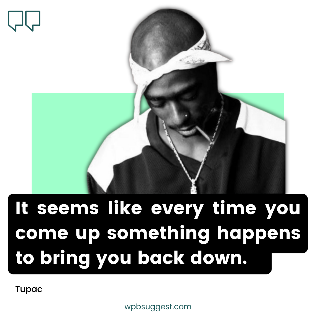 2pac Image Quotes