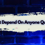 Don't Depend On Anyone Quotes Cover Image