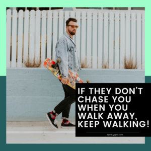 Walk Away Quotes For Love