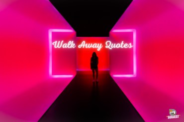 Walk Away Quotes Cover